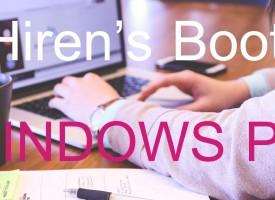 สอนการใช้ Hiren's Boot Windows 10 และการทำบูท PE