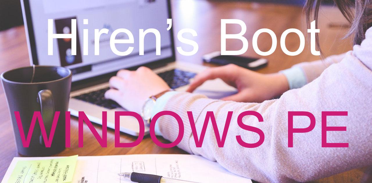 สอนการใช้ Hiren's Boot Windows 10 และการทำบูท PE | WINDOWSSIAM
